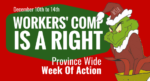 Ontario: #WorkersCompIsARight - Province Wide Week of Action starts December 10th